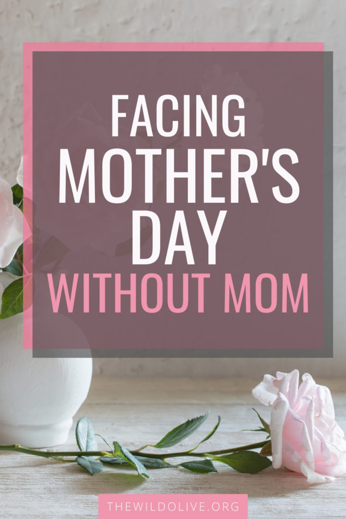 facebook image for article on facing mother's day without mom